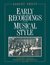 Early recordings and musical style: changing tastes in instrumental performance 1900-1950