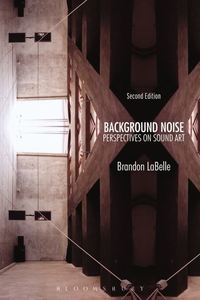 Background noise: perspectives on sound art