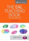 The EAL teaching book: promoting success for multilingual learners in primary and secondary schools