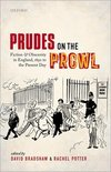 Prudes on the prowl: fiction and obscenity in England, 1850 to the present day