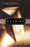 The pleasures of reading in an ideological age Robert Alter