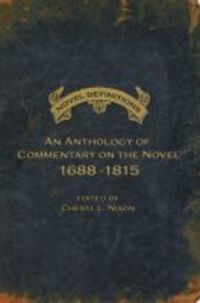 Novel definitions: an anthology of commentary on the novel, 1688-1815