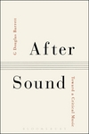 After sound: toward a critical music