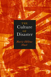 The culture of disaster