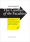 The conflict of the faculties: perspectives on artistic research and academia