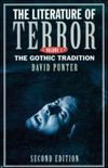 The literature of terror: a history of Gothic fictions from 1765 to the present day. Vol. 1, Gothic tradition