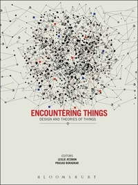 Encountering things: design and theories of things