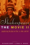 Shakespeare, the movie, II: popularizing the plays on film, TV, video, and DVD