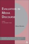 Evaluation in media discourse: analysis of a newspaper corpus