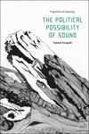 The political possibility of sound: fragments of listening