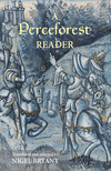 A Perceforest reader: selected episodes from Perceforest: the prehistory of King Arthur's Britain