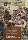 Disease and death in eighteenth-century literature and culture: fashioning the unfashionable