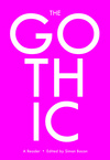 The Gothic: a reader