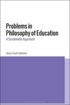 Problems in philosophy of education: a systematic approach