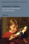 Literature's children: the critical child and the art of idealization