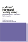 Academics' international teaching journeys: personal narratives of transitions in higher education