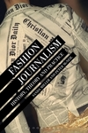 Fashion journalism: history, theory, and practice