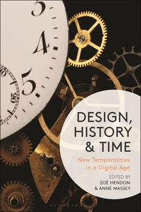 Design, history and time: new temporalities in a digital age