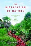 The disposition of nature: environmental crisis and world literature