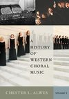 A history of Western choral music. Volume 2