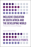 Inclusive education in South Africa and the developing world: the search for an inclusive pedagogy