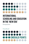 International schooling and education in the 'new era': emerging issues