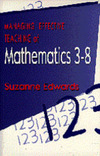 Managing the effective teaching of mathematics 3-8