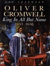 Oliver Cromwell: king in all but name, 1653-1658