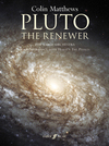 Pluto the renewer (2000): for large orchestra