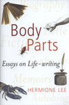 Body parts: essays in life-writing