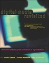 Digital media revisited: theoretical and conceptual innovation in digital domains