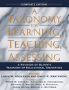 A taxonomy for learning, teaching and assessing: a revision of Bloom's Taxonomy of Educational Objectives