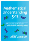 Mathematical understanding 5-11: a practical guide to creative communication in mathematics