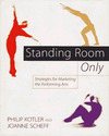 Standing room only: strategies for marketing and performing arts