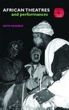 African theatres & performance