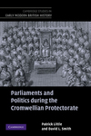 Parliaments and politics during the Cromwellian protectorate