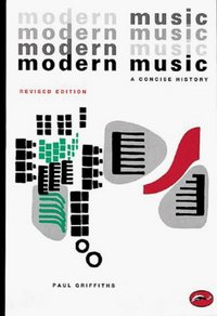 Modern music: a concise history