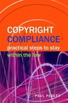 Copyright compliance: practical steps to stay within the law