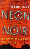 Neon noir: contemporary American crime fiction