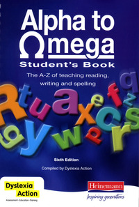 Alpha to omega: the A-Z of teaching reading, writing and spelling. Student's book
