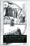 Ideas and forms of tragedy from Aristotle to the Middle Ages
