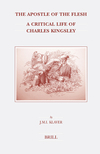 The apostle of the flesh: a critical life of Charles Kingsley