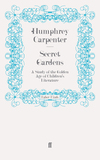 Secret gardens: a study of the golden age of children's literature