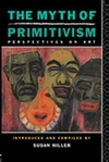 The Myth of primitivism: perspectives on art