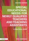 Special educational needs for newly qualified teachers and teaching assistants: a practical guide