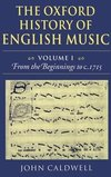 The Oxford history of English music: Vol 1: From the beginnings to c.1715