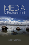 Media and environment: conflict, politics and the news