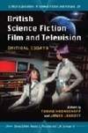 British science fiction film and televsion: critical essays