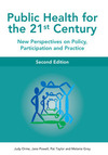 Public health for the 21st century: new perspectives on policy, participation and practice