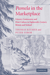 Pamela in the marketplace: literary controversy and print culture in eighteenth-century Britain and Ireland